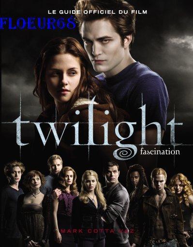 Le guide officiel du film twilight fascination