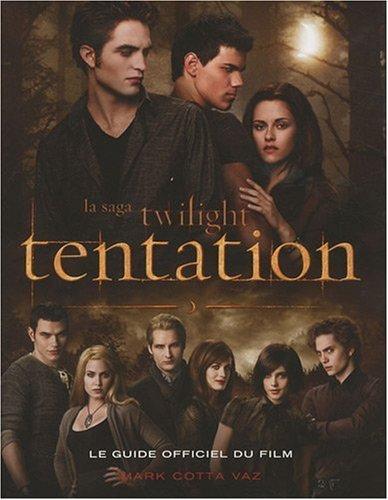 Le guide officiel du film Twilight Tentation