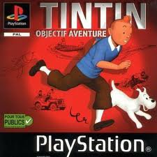 Tintin Objectif Aventure et surtout ne reviens pas