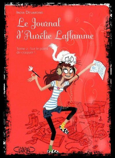 le journal d'Aurélie laflamme t2