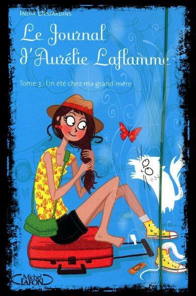 le journal d'Aurélie laflamme t3