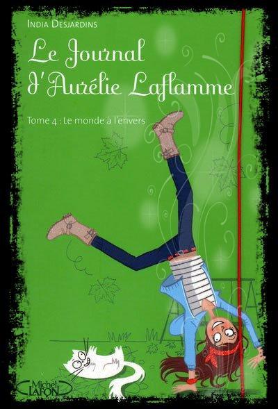 le journal d'Aurélie laflamme t4