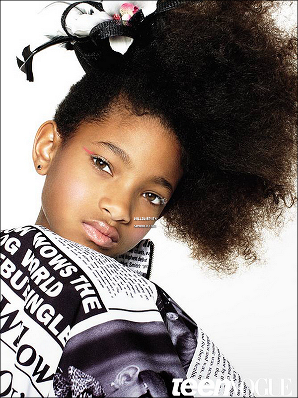 ......  « TEEN VOGUE »   WILLOW SMITH POSE POUR LE CELEBRE MAGAZINE DE MODE TEEN VOGUE ......
