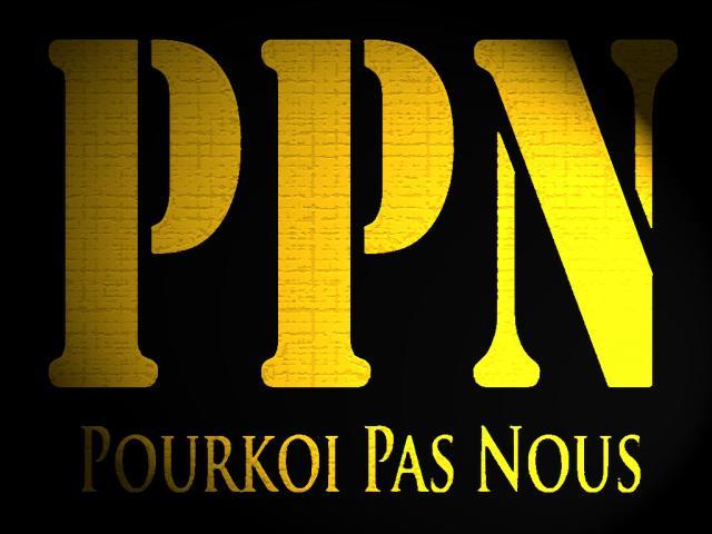 PPN - Pourkoi Pas Nous