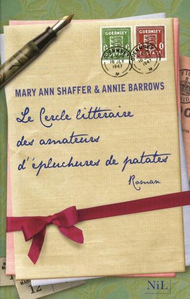 ~ Le Cercle Littéraire des Amateurs d'épluchures de Patates, de Mary Anne Shaffer et Annie Barrows