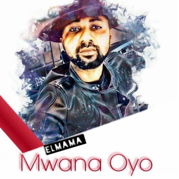 http://www.panzatazik.com/elmama-mwana-oyo-new/