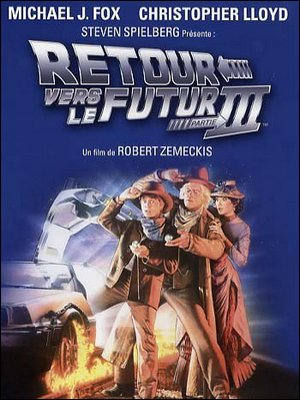 ♦ Retour vers le futur 3