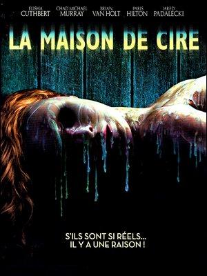 ♦ LA MAISON DE CIRE