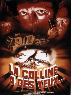 ♦ LA COLLINE A DES YEUX