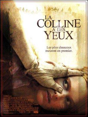 ♦ LA COLLINE A DES YEUX (Remake)