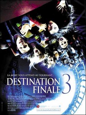 ♦ DESTINATION FINALE 3