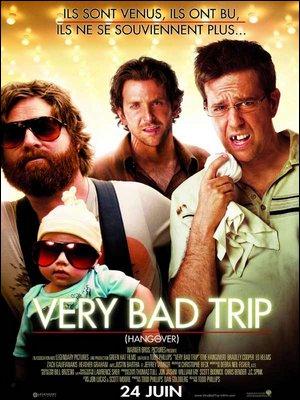 ♦ VERY BAD TRIP