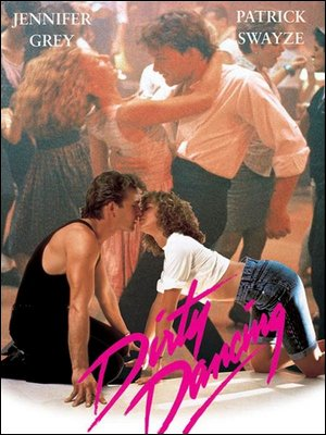 ♦ DIRTY DANCING