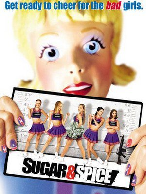 ♦ BAD GIRLS - SUGAR & SPICE