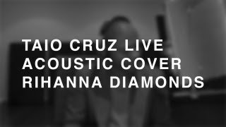 Taio Cruz Rihanna Diamonds  (2012)