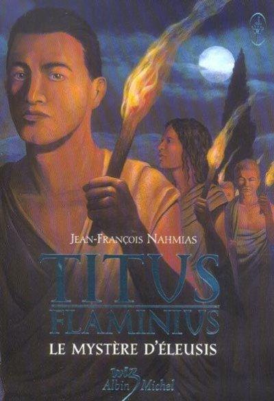 Titus Flaminius: Le mystère d'Eleusis