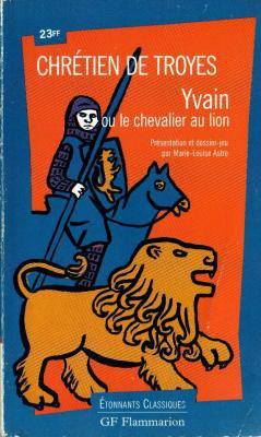 Yvain Ou Le Chevalier Au Lion Entre Lecteur Dans Ce