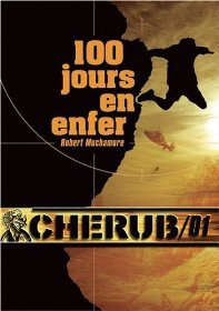 Cherub, Tome 1: 100 Jours en Enfer