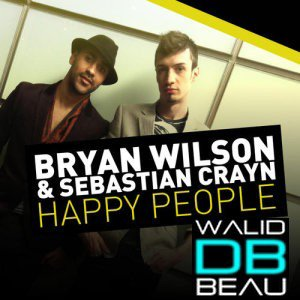 Bryan Wilson Sebastian Crayn / Happy People (Extended Mix) (2011)