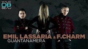 Emil Lassaria & F.Charm / Guantanamera (Original Extended Mix)  (2011)