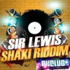 Sir Lewis - Shaki Riddim (Club French Mix)
