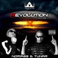 (R)EVOLUTION / NORIASS & TUNAR FEAT NOZé EP (R)EVOLUTION 2010 REALITE (2010)