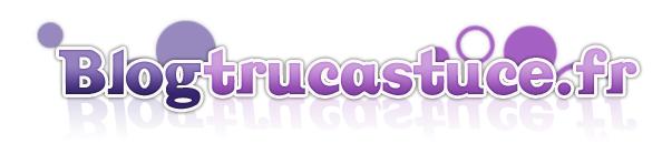 BlogTrucAstuce, le site web qui donne la pêche !
