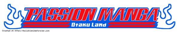 Passion Manga (Otaku land)