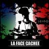 La Face Cachée / FUCK FUCK (2008)
