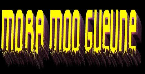 Mora Moo Gueune