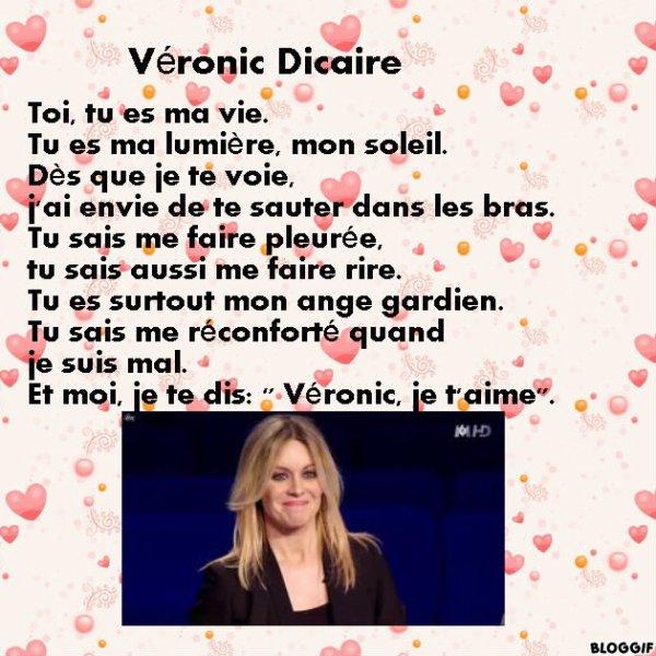 Pour Véronic Dicaire.
