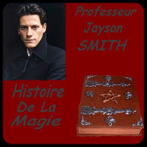 CHAPITRE 24 : Premier cours d'Histoire De La Magie