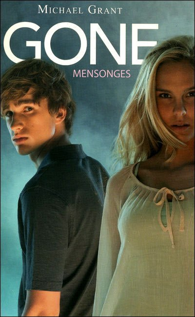 Gone : Mensonges (T3)