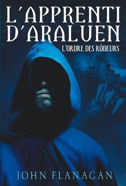 L'Apprenti d'Araluen : L'Ordre des Rôdeurs (T1)