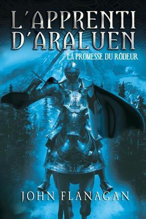 L'Apprenti d'Araluen : La Promesse du Rôdeur (T3)