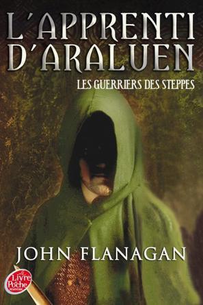 L'Apprenti d'Araluen : Les Guerriers des Steppes (T4)