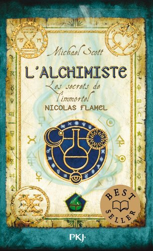 Les Secrets de l'Immortel Nicolas Flamel : L'Alchimiste (T1)