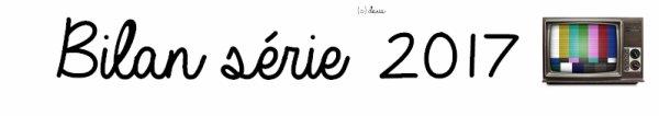 Article # Séries • Personnages/Acteurs • Relations • Saisons/Épisodes • Tags • Article Spécial • Autres Articles  Bilan Séries 2017