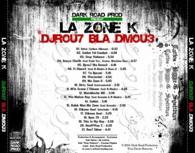 Album De  La Zone K : Djrou7 B'La Dmou3