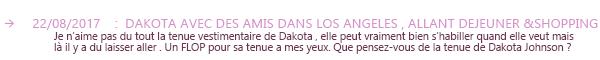29.08.2017 - Dakota Johnson a était vu quittant le No Name Bar à West Hollywood, avec une amie en Californie. Message : Je trouve Dakota fatiguée sur les photos et puis les paparazzis n'arrangent rien. Un flop pour la tenue.