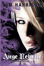 Madison Avery (tome 3 - Ange Rebelle)