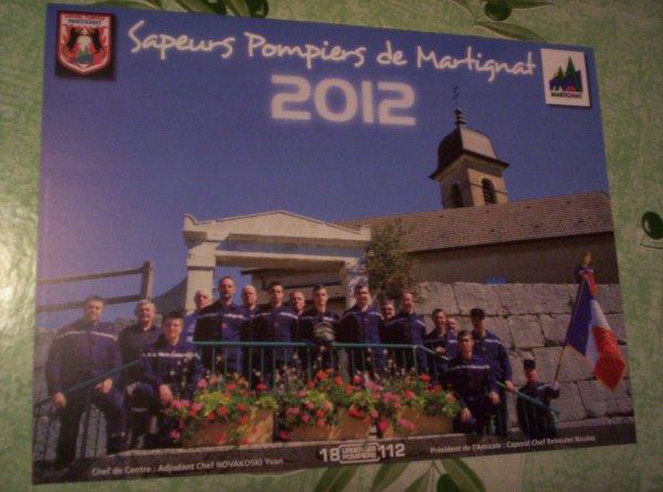 A  VENDRE : Calendrier des Sapeurs-Pompiers de Martignat 01, année 2012, neuf. Prix : 2 ¤