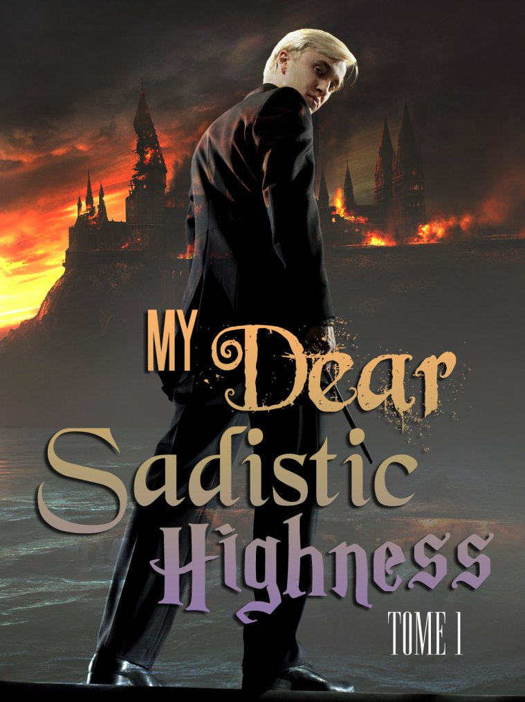 My Dear Sadistic Highness