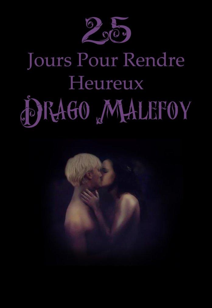 25 jours pour rendre heureux Drago Malefoy