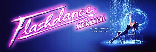 TOURNEE •• Retrouvez notre belle Priscilla sur la tournée de Flashdance à partir du 10 mars.
