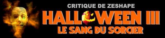 Halloween 3 - Critique du film par ZeShape