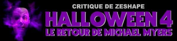 Halloween 4 - Critique du film par ZeShape