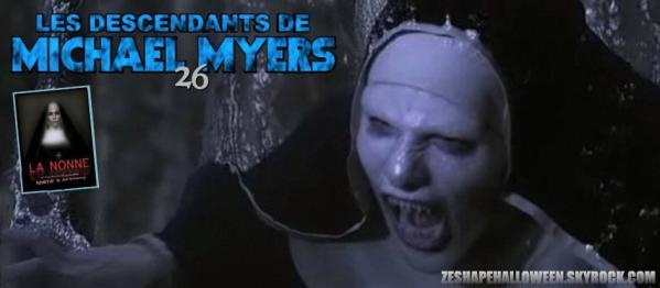 Les Descendants de Michael Myers - Episode 26 : La Nonne Ursula