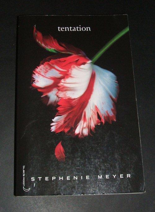 "Livre "" Tentation"" par Stephenie Meyer"