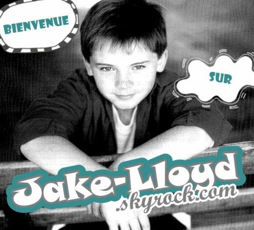 - Bienvenue sur Jake-Lloyd.skyrock.com -